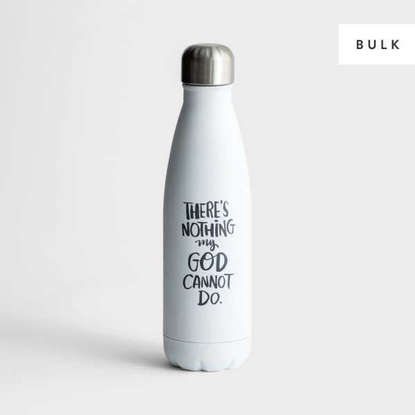 Nothing God Cannot Do - 24 Stainless Steel Water Bottles - Bulk Discount
