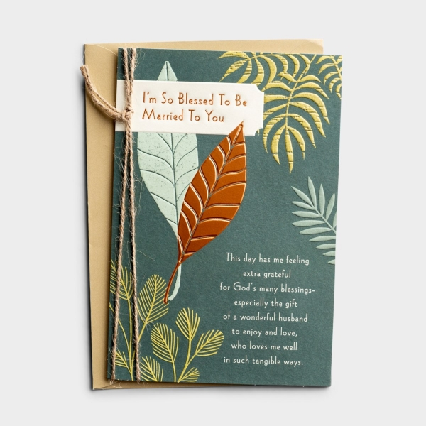 Anniversary - Spouse - So Blessed - 1 Greeting Card
