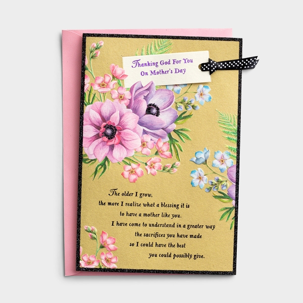 Mother's Day - Mom - The Older I Grow - 1 Premium Card