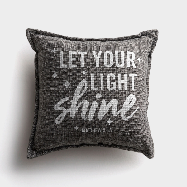 Let Your Light Shine - Small Throw Pillow, 12x12