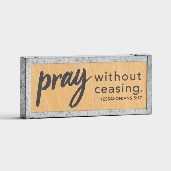Pray Without Ceasing - Mini Tabletop Plaque