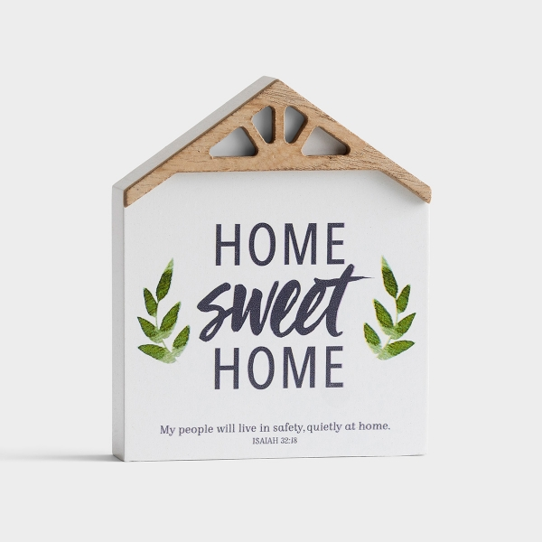 Home Sweet Home - Tabletop Decor