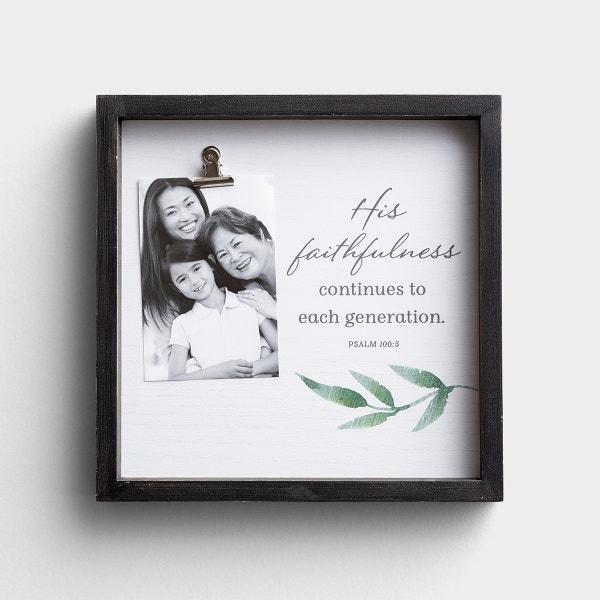 His Faithfulness - Photo Clip Frame