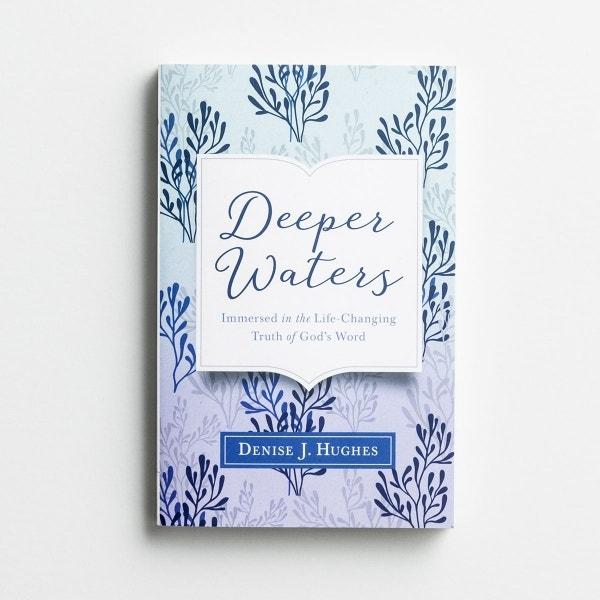 Denise J. Hughes - Deeper Waters