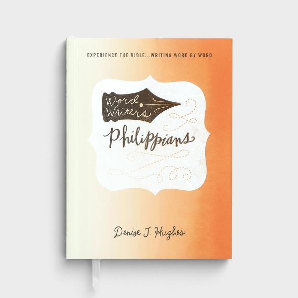 Denise J. Hughes - Word Writers, Philippians