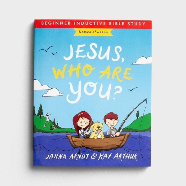 Janna Arndt & Kay Arthur - Jesus, Who Are You? - Beginner Inductive Bible Study