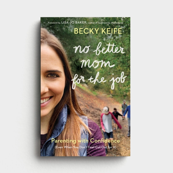 Becky Keife - No Better Mom For The Job