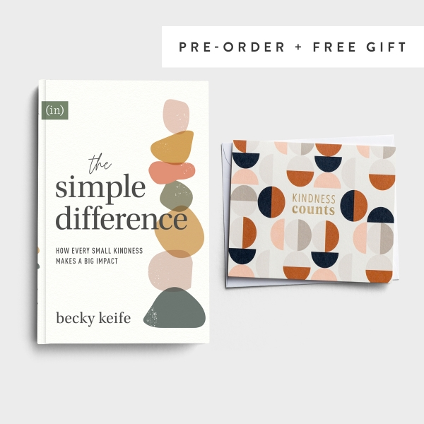 The Simple Difference: How Every Small Kindness Makes a Big Impact - Becky Keife