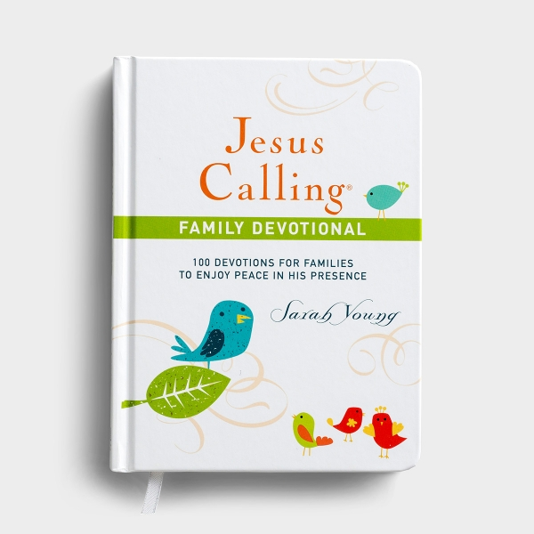 Sarah Young - Jesus Calling: 100 Devotions for Families to Enjoy Peace in His Presence - Family Devotional