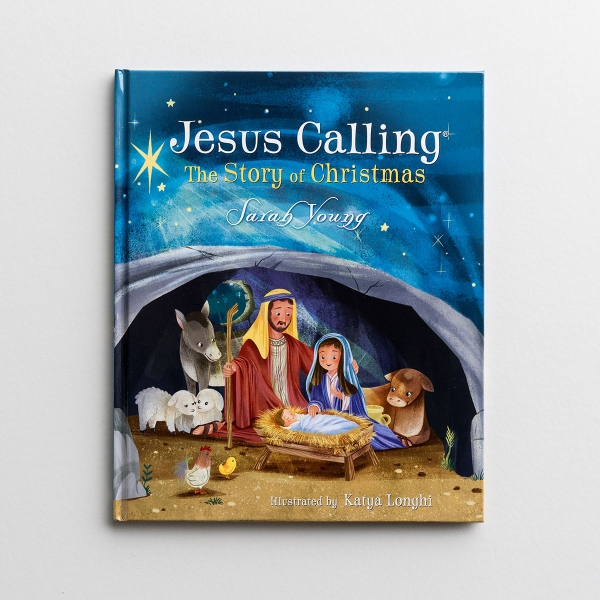 This children's book, Jesus Calling the Story of Christmas by Sarah Young, tells the story of Christmas starting from the very beginning.