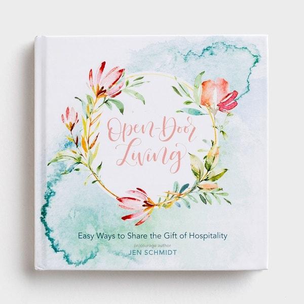 Jen Schmidt - Open-Door Living - Gift Book