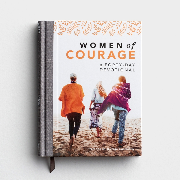 (in)courage - Women of Courage: A 40 Day Devotional