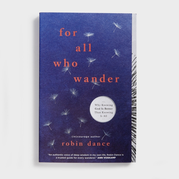 Robin Dance - For All Who Wander