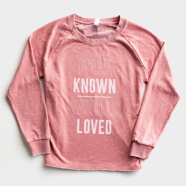 Fully Known & Wholly Loved Sweatshirt