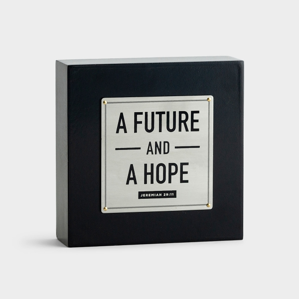 A Future and A Hope - Desk Plaque