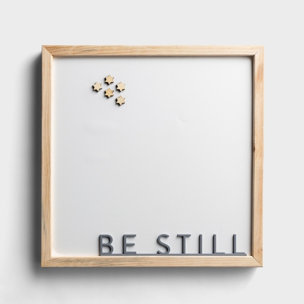 Candace Cameron Bure - Be Still - Magnetic Sign