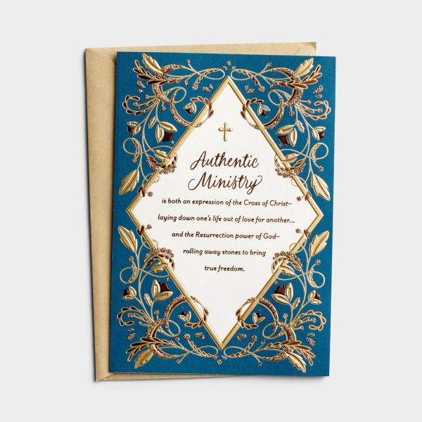 Ministry Appreciation - Pastor - Authentic Ministry - 1 Greeting Card