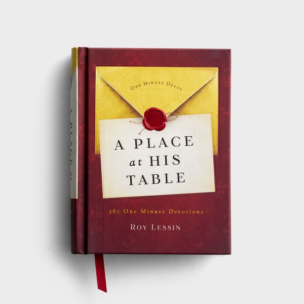 Roy Lessin - A Place at His Table - 365 One Minute Devotions