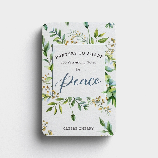 Cleere Cherry - Prayers to Share: 100 Pass-Along Notes for Peace