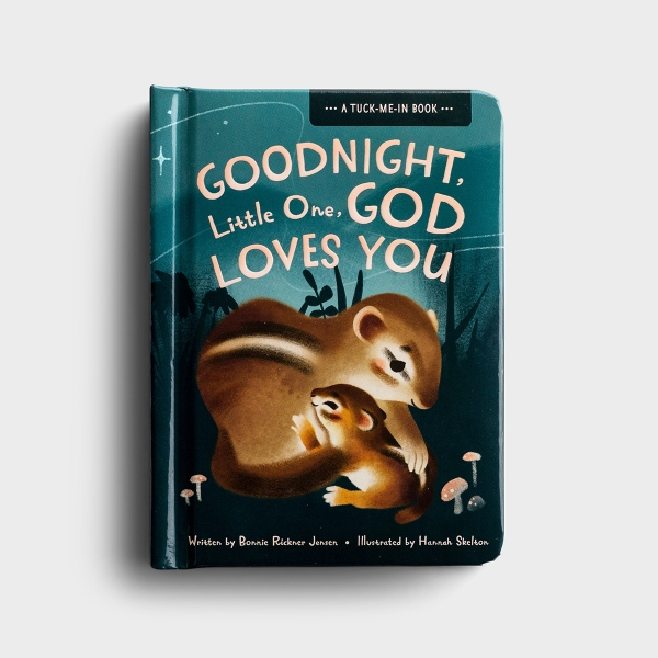 Bonnie Jensen - Goodnight Little One, God Loves You - A Tuck-Me-In Book