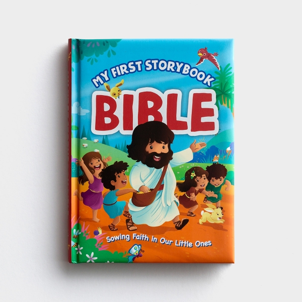 My First Storybook Bible: Sowing Faith in Our Little Ones