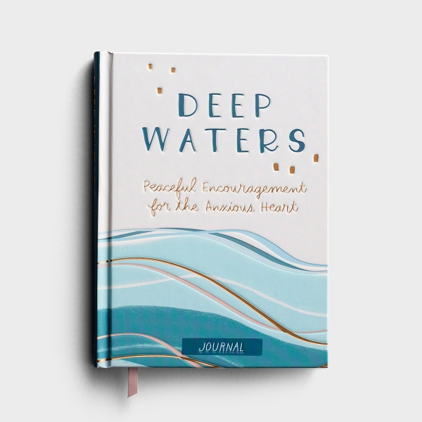 Audrey Bailey - Deep Waters: Peaceful Encouragement for the Anxious Heart - Signature Journal