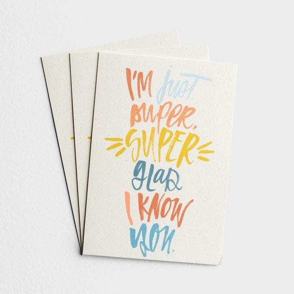 Katygirl - Blank - Super Glad I Know You - 3 Premium Cards