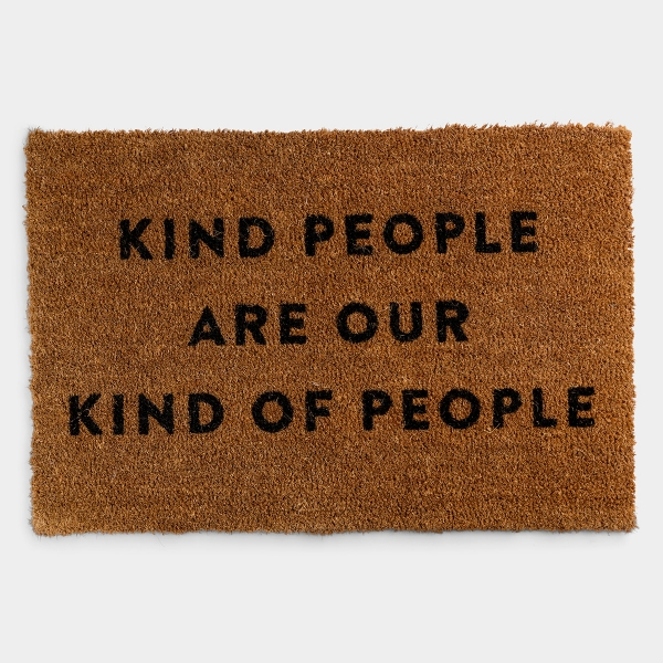 """Candace Cameron Bure - Kind People Are Our Kind of People - Coir Doormat 24""""x36"""""""