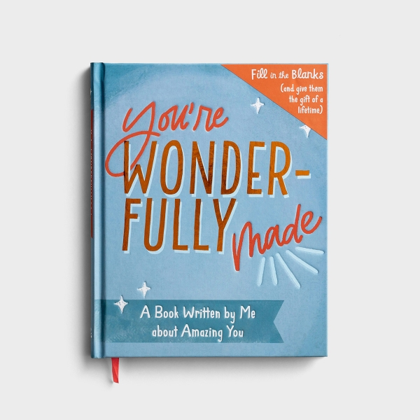 You're Wonderfully Made: A Book Written by Me About Amazing You - Gift Book