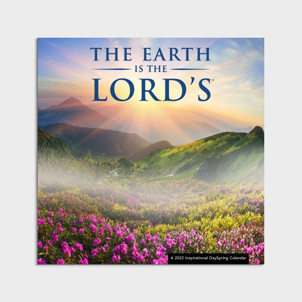 The Earth Is The Lord's - 2022 Wall Calendar