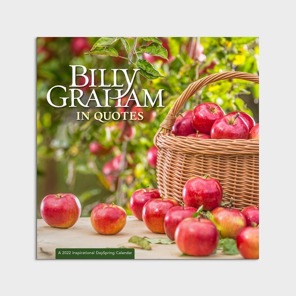 Billy Graham - In Quotes - 2022 Wall Calendar
