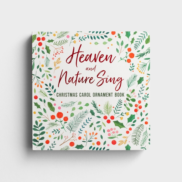 Heaven and Nature Sing - Christmas Carol Ornament Book