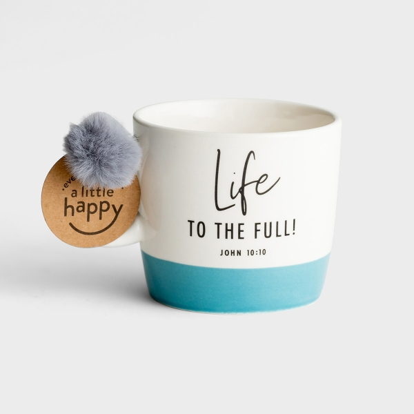 Life to the Full - Ceramic Mug