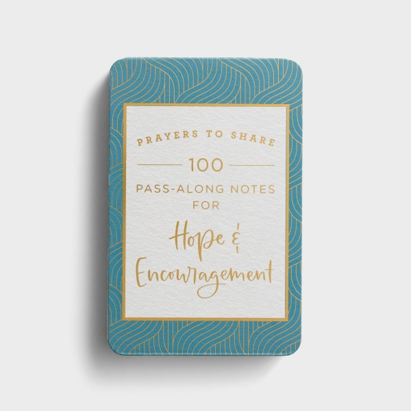 Prayers to Share: 100 Pass-Along Notes for Hope & Encouragement