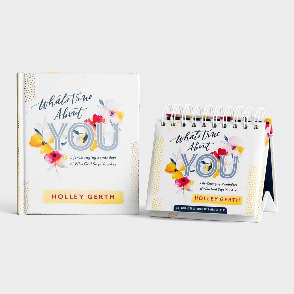 Holley Gerth - What's True About You - Perpetual Calendar & Book Gift Set