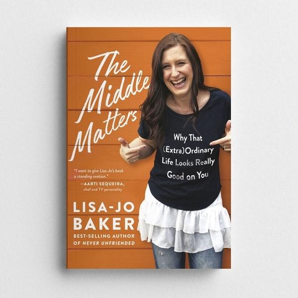 Lisa-Jo Baker - The Middle Matters