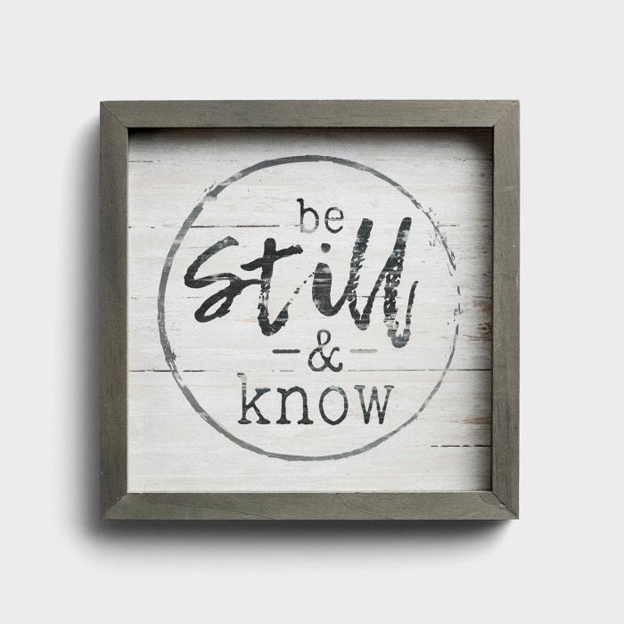 Be Still & Know - Wooden Framed Wall Art