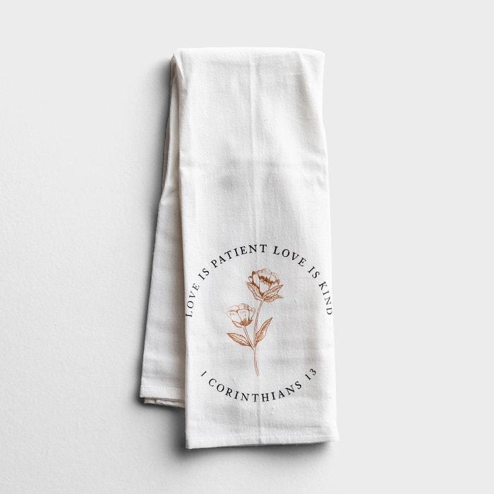 Love Is Patient Love Is Kind - Tea Towel