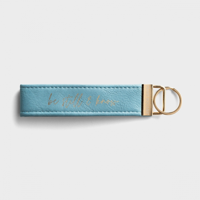 Be Still and Know - Inspirational Keychain