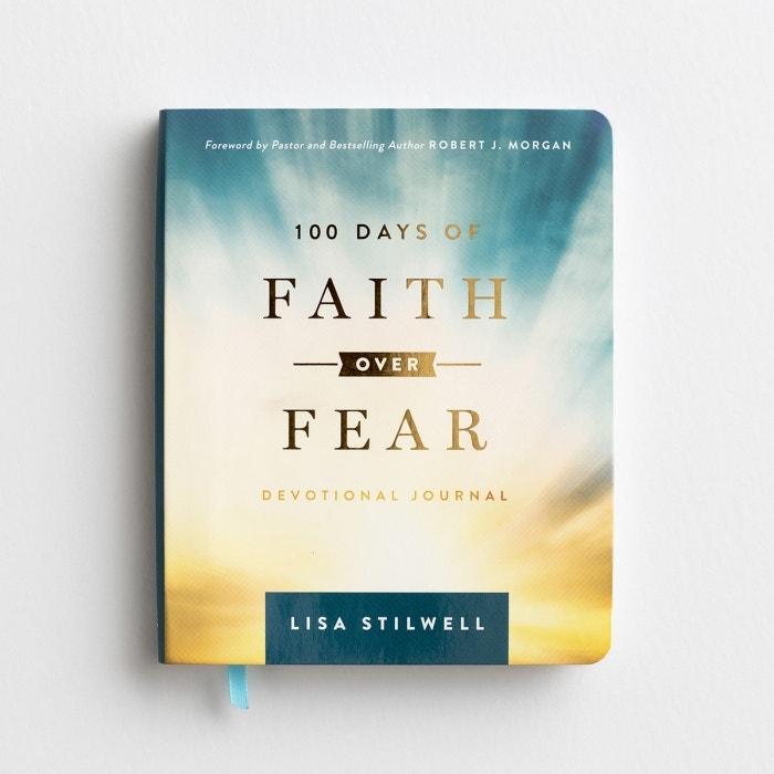 Lisa Stilwell - 100 Days of Faith Over Fear - Devotional Journal