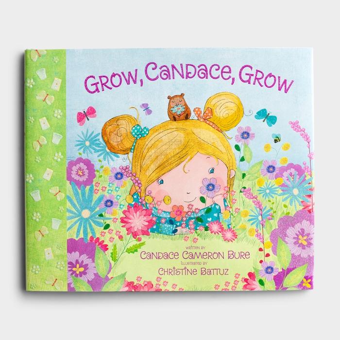 Candace Cameron Bure - Grow Candace Grow