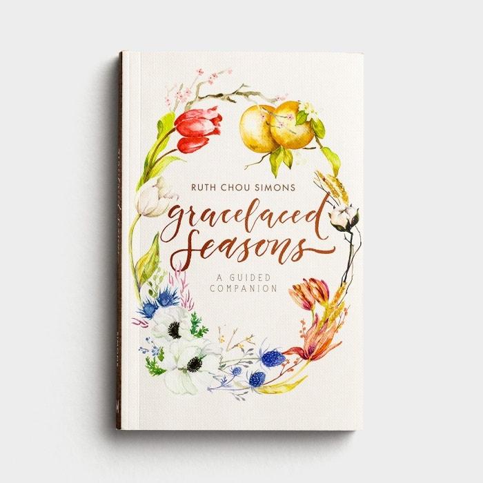 Ruth Chou Simons - Gracelaced Seasons: A Guided Companion