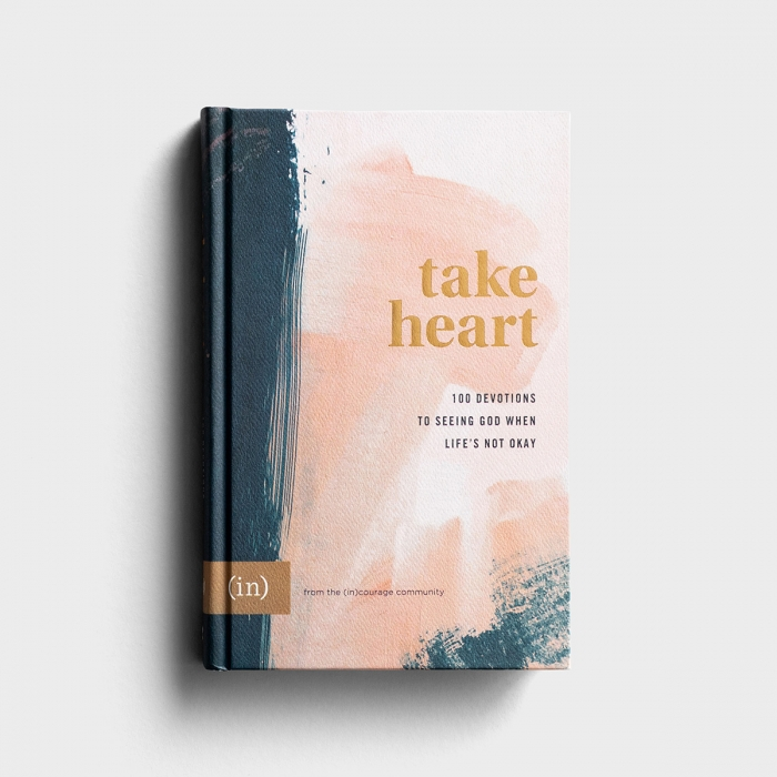 (in)courage - Take Heart: 100 Devotions to Seeing God When Life's Not Okay
