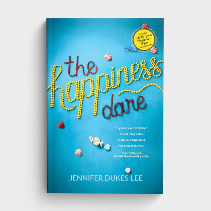 Jennifer Dukes Lee - The Happiness Dare