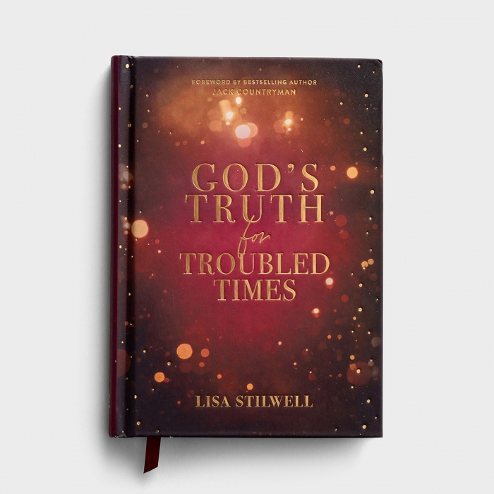 Lisa Stilwell - God's Truth for Troubled Times