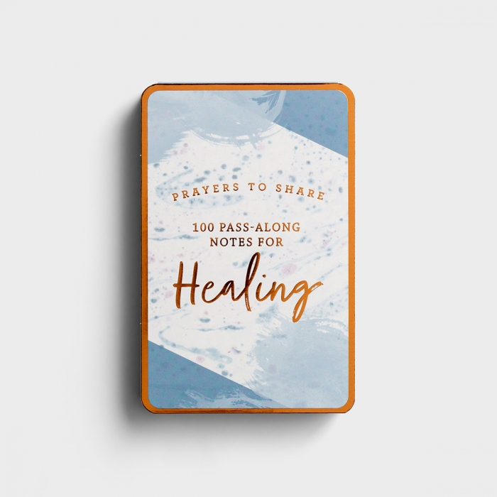 Prayers to Share: 100 Pass-Along Notes For Healing