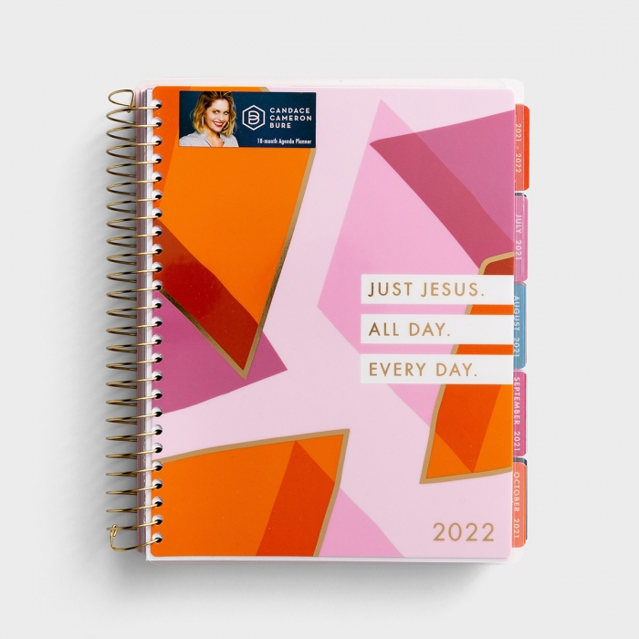 Candace Cameron Bure - Just Jesus - 2021-2022 18-Month Agenda Planner