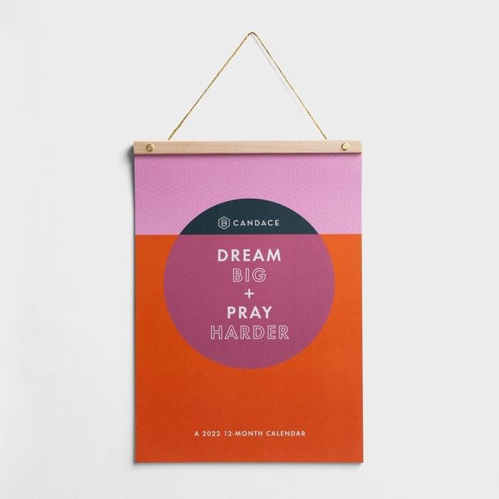 Candace Cameron Bure - Dream Big + Pray Harder - 2022 Wood Strip Wall Calendar