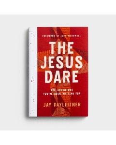 Jay Payleitner - The Jesus Dare